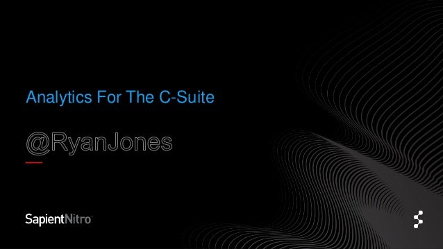 Analytics For The C-Suite