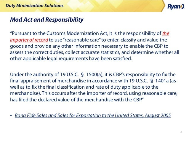 """Duty Minimization Solutions 3 Mod Act and Responsibility """"Pursuant to the Customs Modernization Act, it is the responsibil..."""