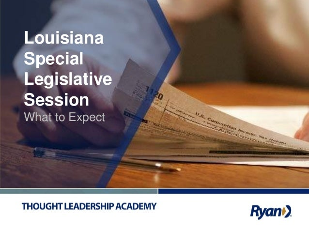 Louisiana Special Legislative Session What to Expect
