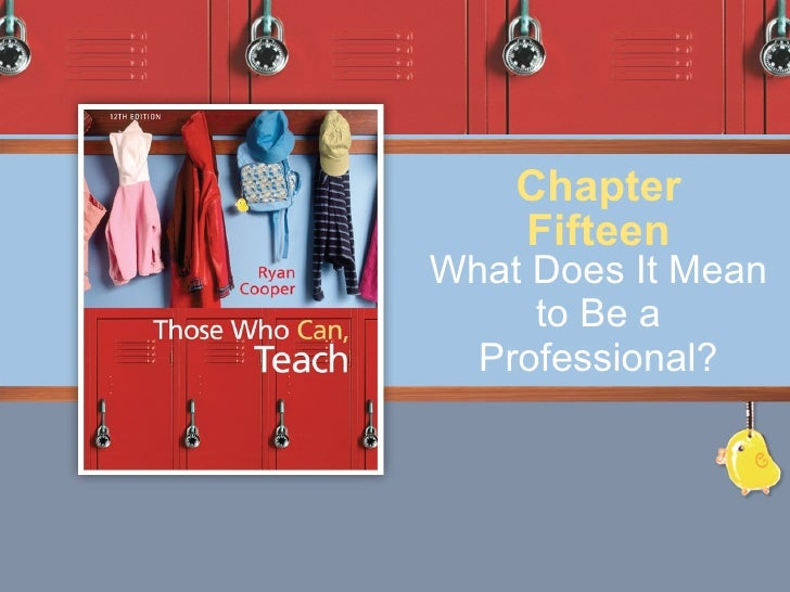 What Does It Mean to Be a Professional? Chapter Fifteen