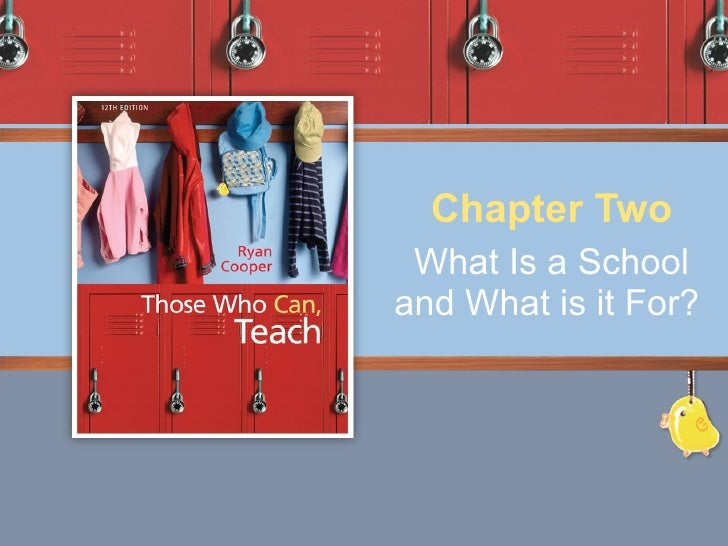 What Is a School and What is it For?   Chapter Two