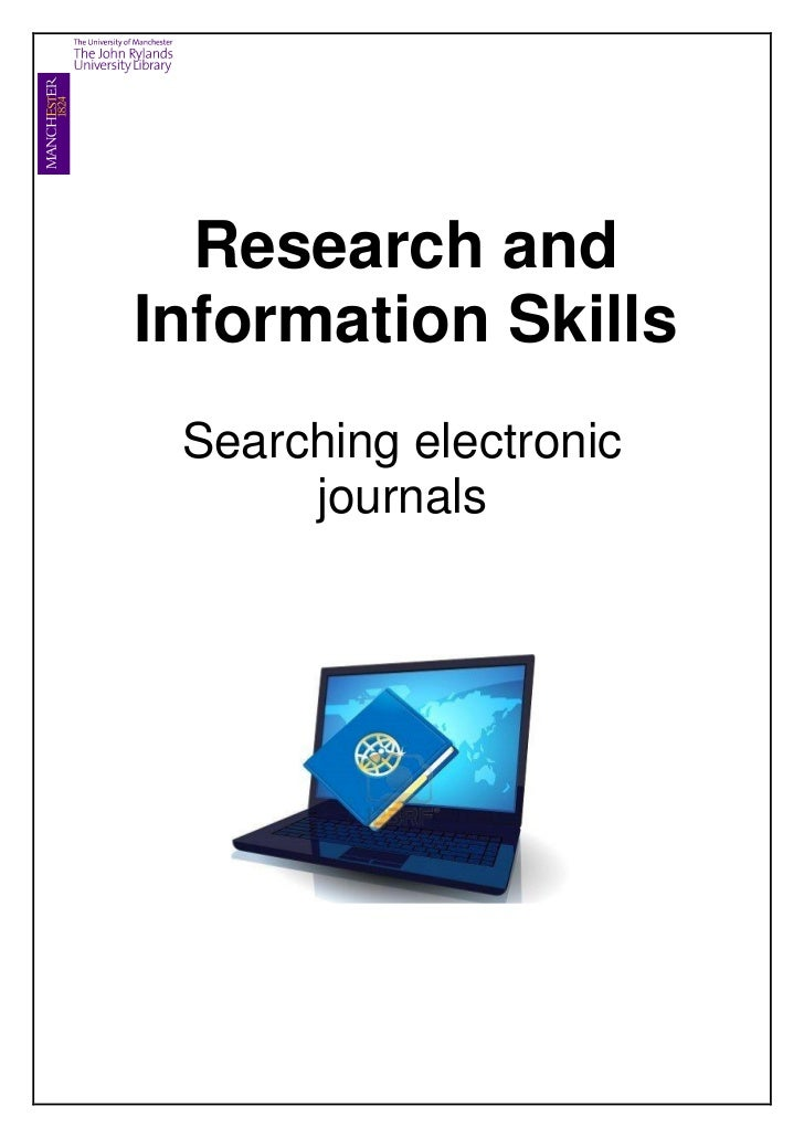 Research andInformation Skills Searching electronic      journals