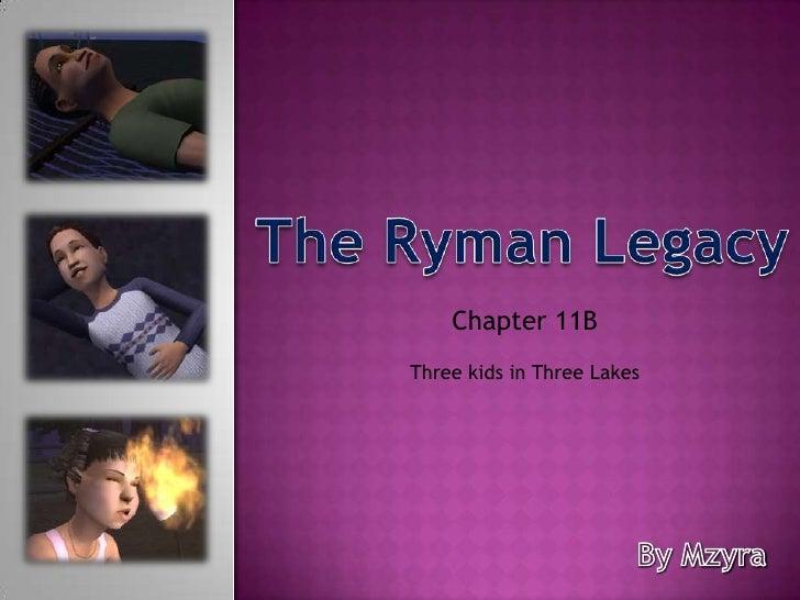 Ryman Legacy Chapter 11B