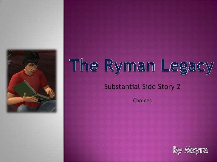 Ryman SSS2 - Choices