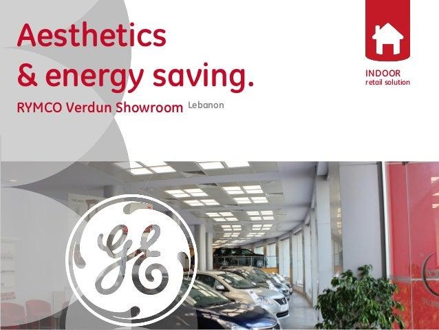 INDOOR  retail solution  Aesthetics  & energy saving.  RYMCO Verdun Showroom Lebanon