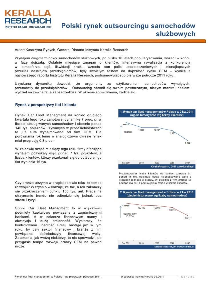 Polski rynek outsourcingu samochodów                                                             służbowychAutor: Katarzyn...