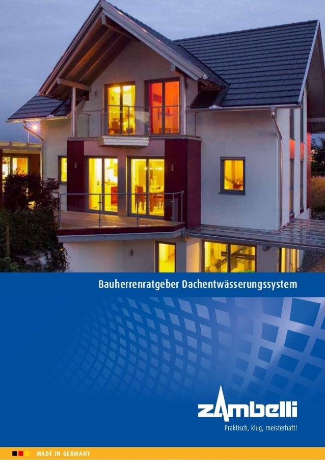 Bauherrenratgeber DachentwässerungssystemMADE IN GERMANY