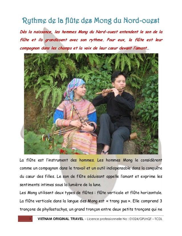 Rythme de la flûte des Mong du Nord-ouest Dès la naissance, les hommes Mong du Nord-ouest entendent le son de la flûte et ...
