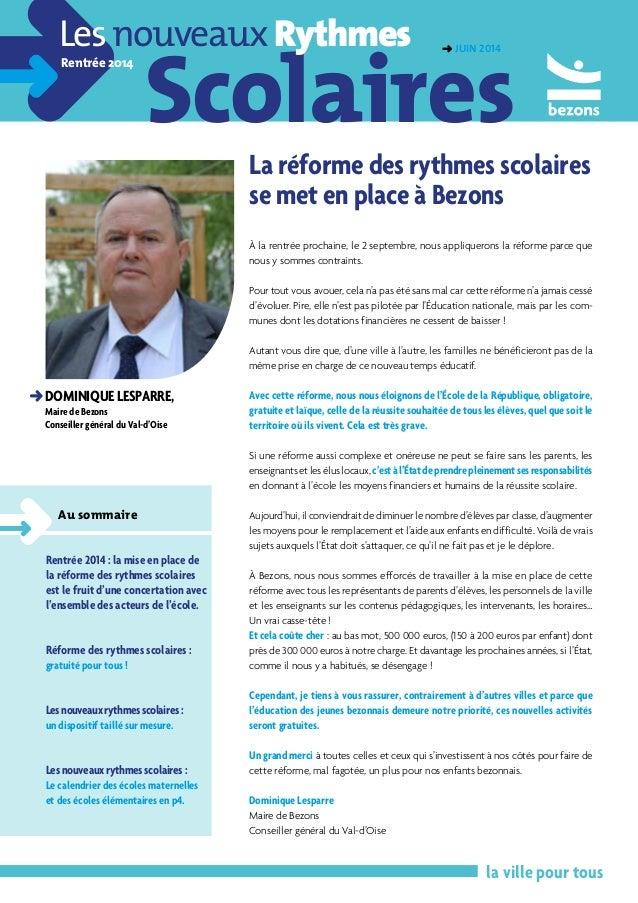 Scolaires LesnouveauxRythmes Rentrée 2014 la ville pour tous DDominique LesparrE, Maire de Bezons Conseiller général du Va...