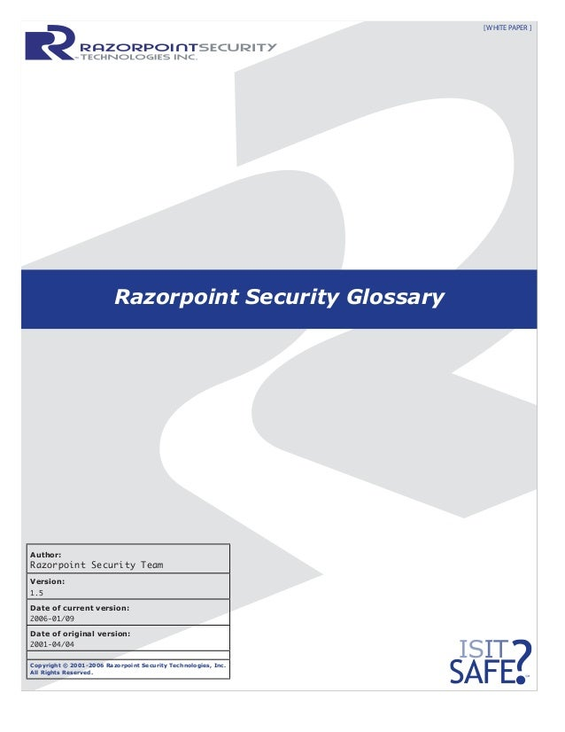 Author: Razorpoint Security Team Version: 1.5 Date of current version: 2006-01/09 Date of original version: 2001-04/04 Cop...