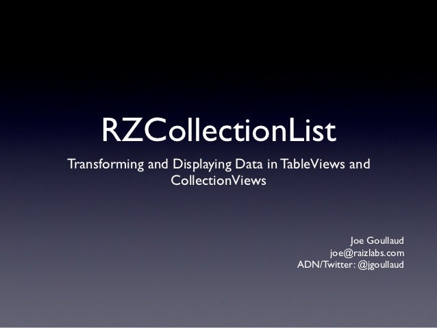 RZCollectionListTransforming and Displaying Data in TableViews and                 CollectionViews                        ...