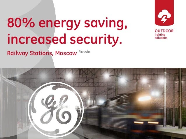 OUTDOOR lighting solutions 80% energy saving, increased security. Railway Stations, Moscow Russia