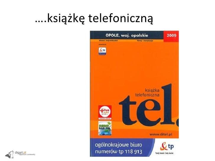 … .książkę telefoniczną
