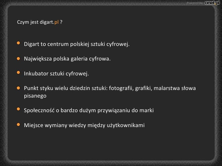 Digart to centrum polskiej sztuki cyfrowej. Największa polska galeria cyfrowa.  Inkubator sztuki cyfrowej.  Punkt styku wi...