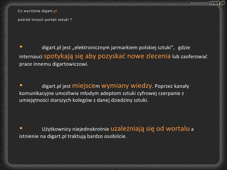 """<ul><li>digart.pl jest """"elektronicznym jarmarkiem polskiej sztuki"""",  gdzie internauci  spotykają się aby pozyskać nowe zle..."""