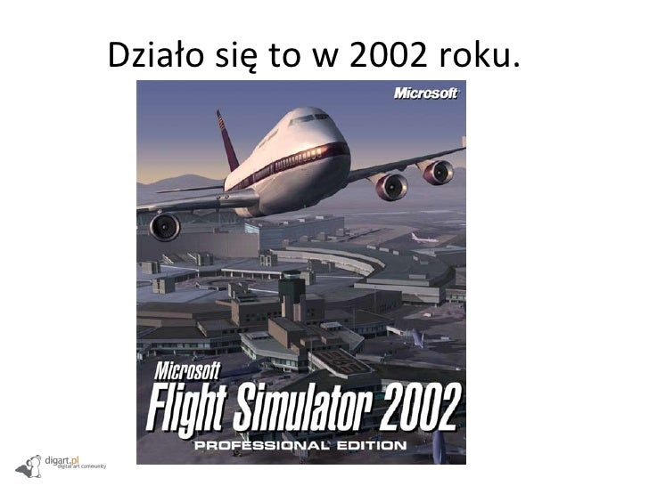 Działo się to w 2002 roku.