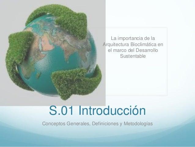 La importancia de la                          Arquitectura Bioclimática en                            el marco del Desarro...