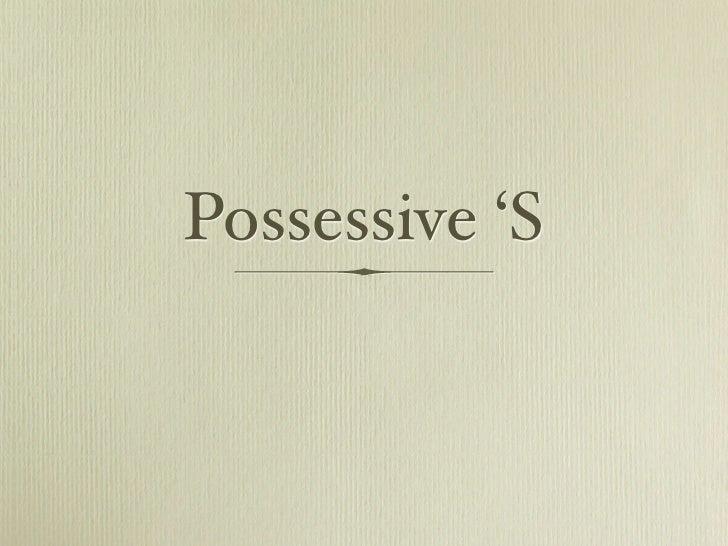 Possessive 'S