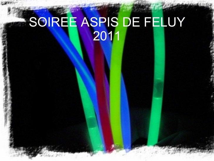 SOIREE ASPIS DE FELUY 2011