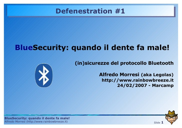 Defenestration #1            BlueSecurity: quando il dente fa male!                                                  (in)s...