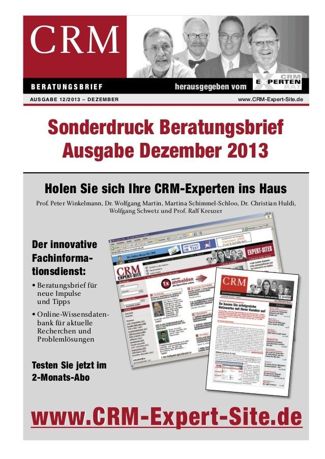 CRM B E R AT U N G S B R I E F AUSGABE 12/2013 – DEZEMBER  www.CRM-Expert-Site.de  EDITORIAL  herausgegeben vom www.CRM-Ex...