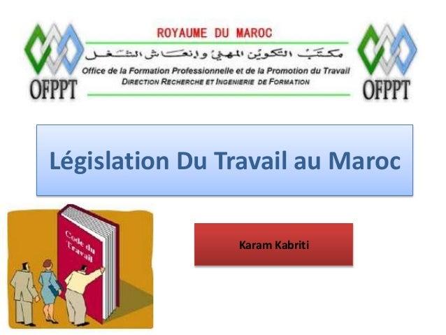 Législation Du Travail au Maroc Karam Kabriti