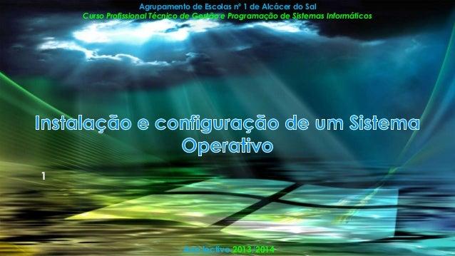 Agrupamento de Escolas nº 1 de Alcácer do Sal Curso Profissional Técnico de Gestão e Programação de Sistemas Informáticos ...