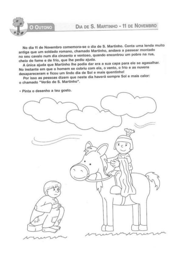 d*  t Dm DE S.  iviARTlilHo - 11 DE NOVEÍVÍBRO     No dia 11 de Novembro comemora-se o dia de S.  Martinho.  conta uma len...