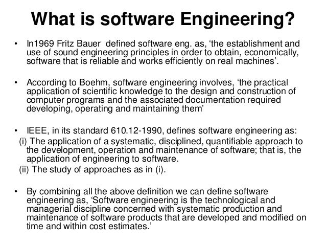 cea44c15877 ... development and management processes in place; 4. What is software  Engineering?