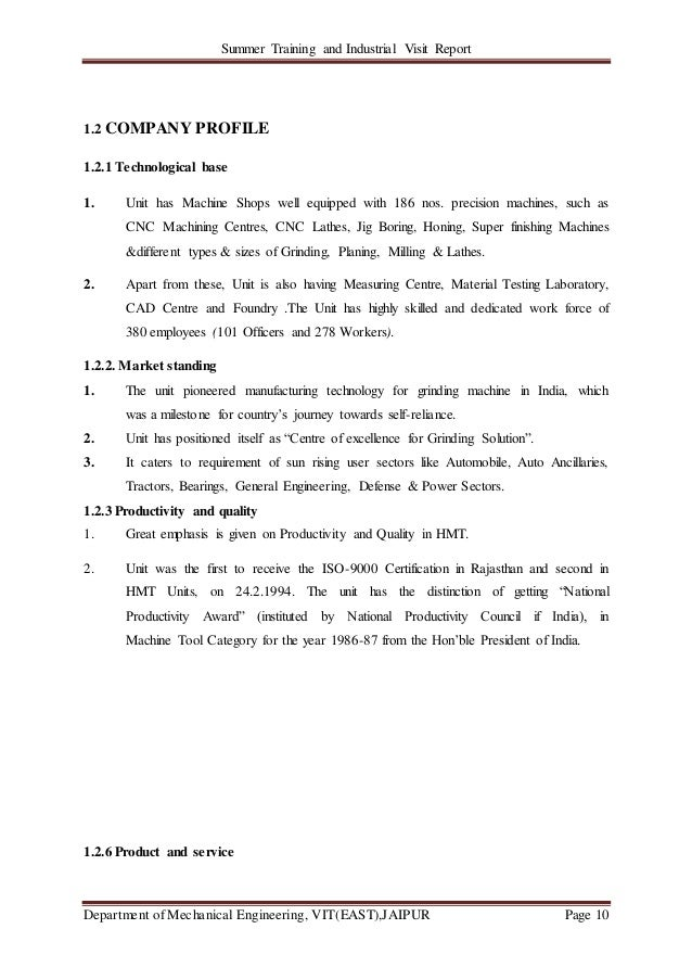 Summer Training and Industrial Visit Report Department of Mechanical Engineering, VIT(EAST),JAIPUR Page 10 1.2 COMPANY PRO...