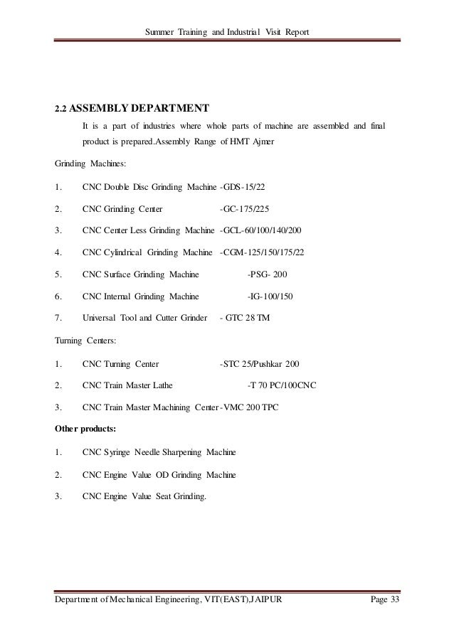 Summer Training and Industrial Visit Report Department of Mechanical Engineering, VIT(EAST),JAIPUR Page 33 2.2 ASSEMBLY DE...