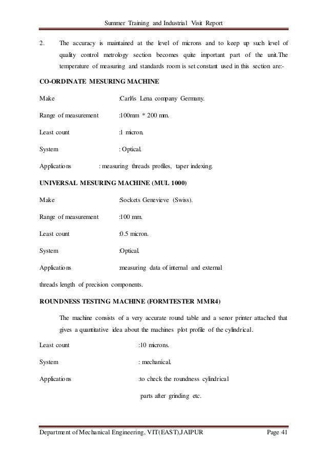 Summer Training and Industrial Visit Report Department of Mechanical Engineering, VIT(EAST),JAIPUR Page 41 2. The accuracy...