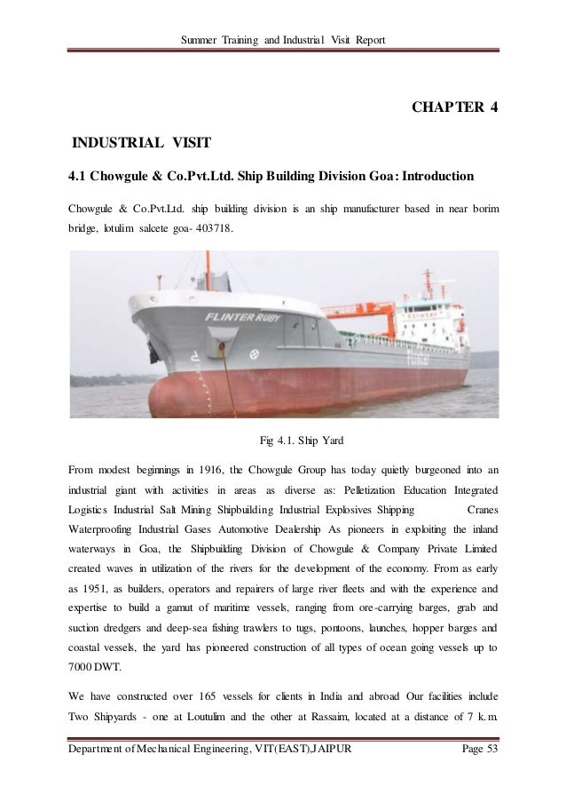 Summer Training and Industrial Visit Report Department of Mechanical Engineering, VIT(EAST),JAIPUR Page 53 CHAPTER 4 INDUS...