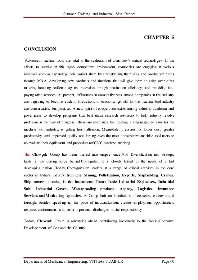 Summer Training and Industrial Visit Report Department of Mechanical Engineering, VIT(EAST),JAIPUR Page 60 CHAPTER 5 CONCL...