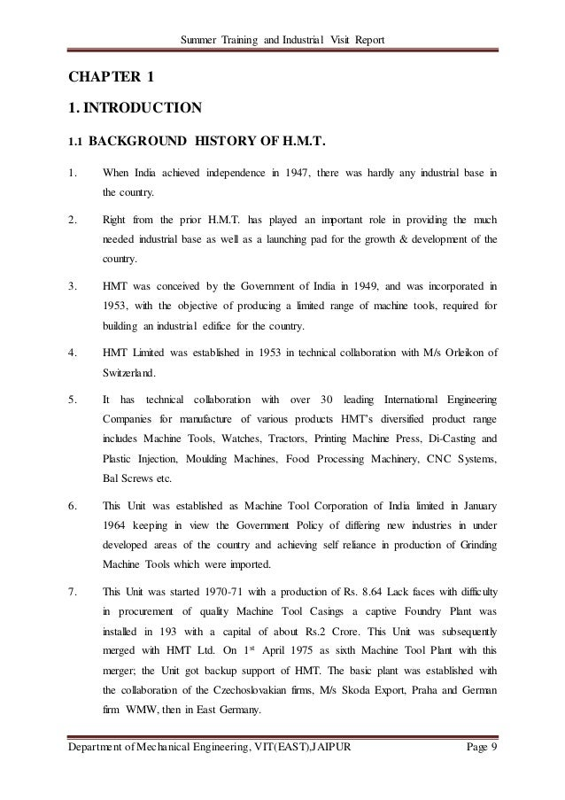 Summer Training and Industrial Visit Report Department of Mechanical Engineering, VIT(EAST),JAIPUR Page 9 CHAPTER 1 1. INT...