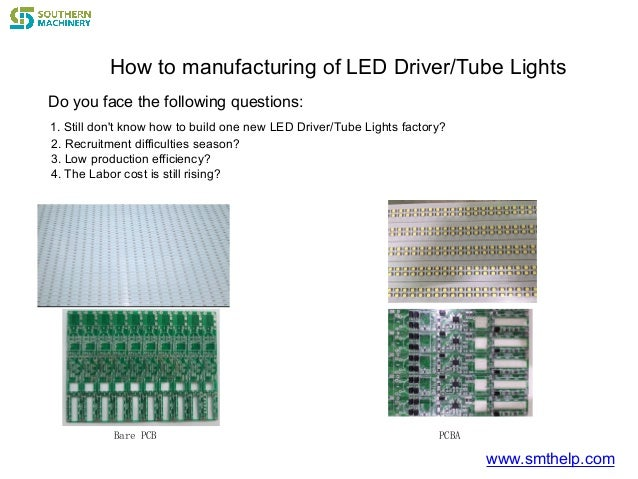 How to manufacturing of LED Driver/Tube Lights Bare PCB www.smthelp.com Do you face the following questions: 1. Still don'...