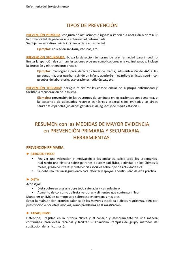 Enfermería del Envejecimiento TIPOS DE PREVENCIÓNTIPOS DE PREVENCIÓN PREVENCIÓN PRIMARIA: conjunto de actuaciones dirigida...