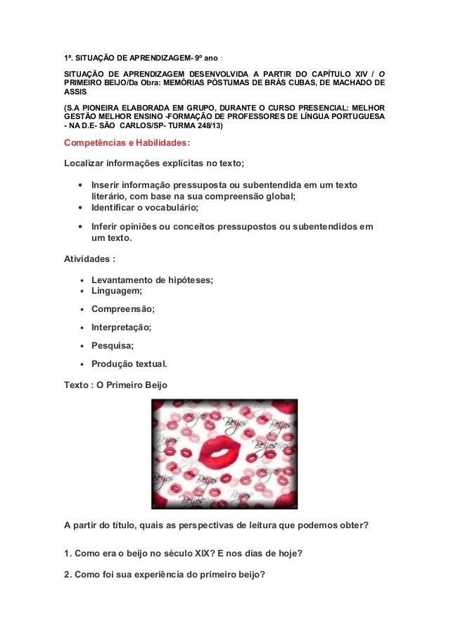 1ª. SITUAÇÃO DE APRENDIZAGEM- 9º ano :SITUAÇÃO DE APRENDIZAGEM DESENVOLVIDA A PARTIR DO CAPÍTULO XIV / OPRIMEIRO BEIJO/Da ...