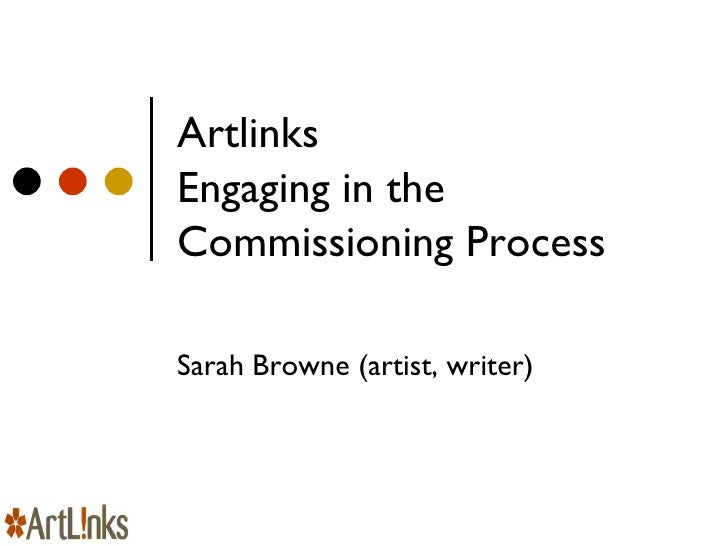 Artlinks   Engaging in the Commissioning Process Sarah Browne (artist, writer)