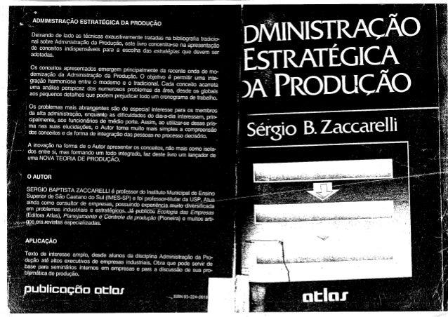 Sérgio baptista zaccarelli   administração estratégica da produção (1990)