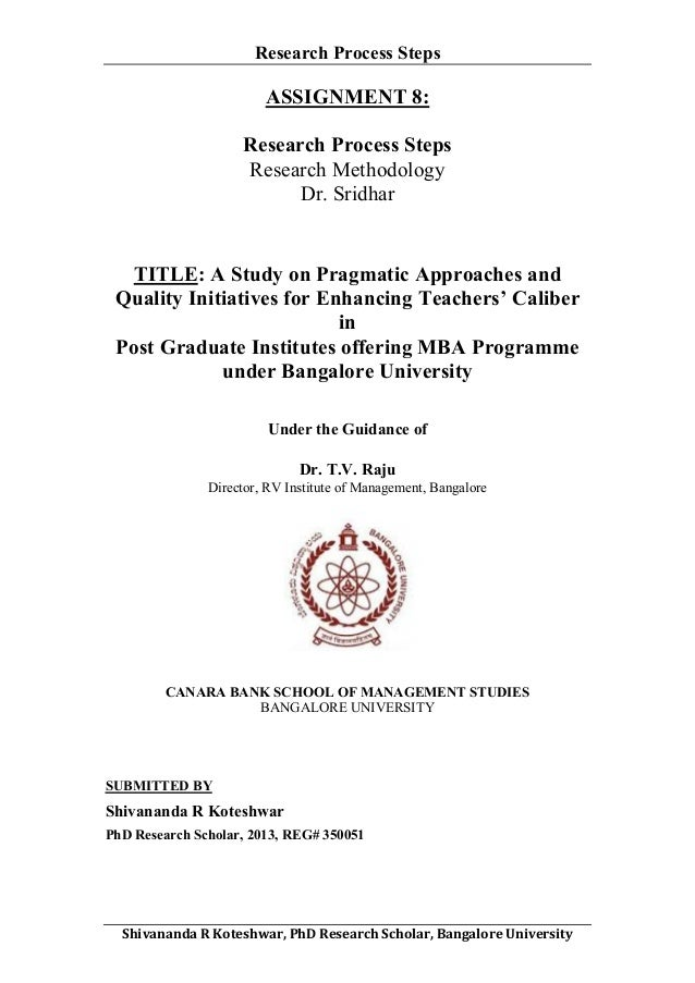 Research Process Steps     ASSIGNMENT 8: Research Process Steps Research Methodology Dr. Sridhar  TITLE: A Study on Prag...