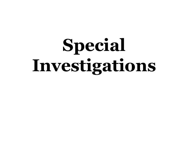 Special Investigations