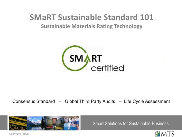 SMaRT Sustainable Standard 101                    Sustainable Materials Rating Technology                                 ...