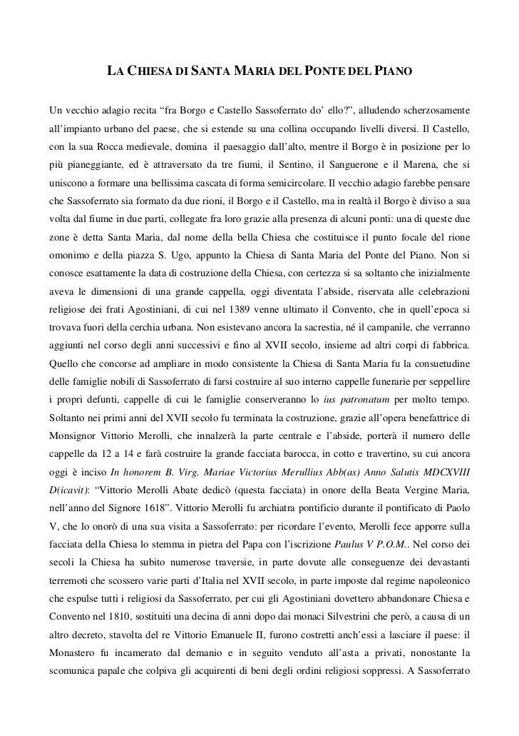 """LA CHIESA DI SANTA MARIA DEL PONTE DEL PIANOUn vecchio adagio recita """"fra Borgo e Castello Sassoferrato do' ello?"""", allude..."""