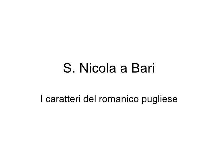 S. Nicola a Bari I caratteri del romanico pugliese