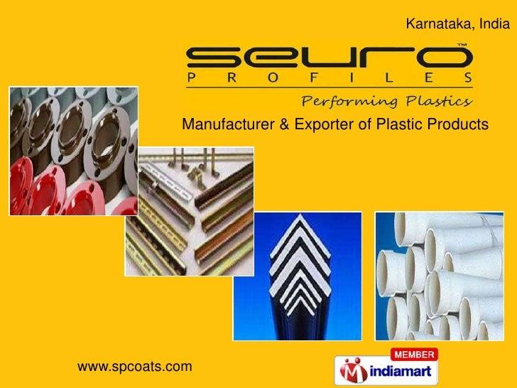 Karnataka, India<br />Manufacturer & Exporter of Plastic Products<br />