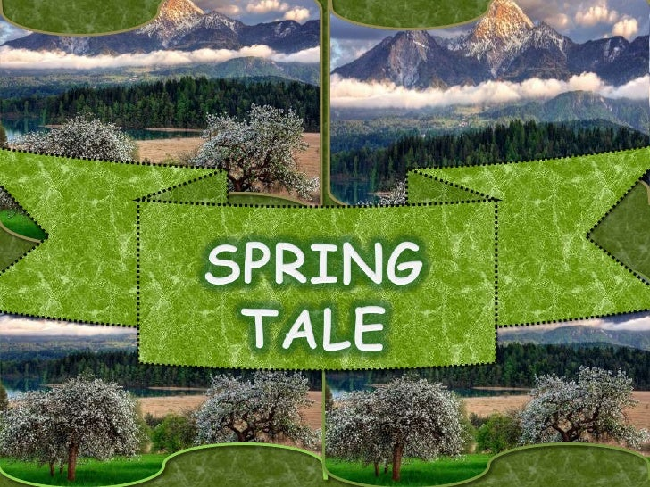 SPRING  TALE<br />