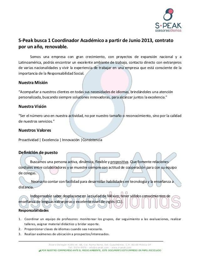 Álvaro Obregón #286 int. 6B, Col. Roma Norte, Del. Cuauhtémoc. C.P. 06100 México DFTel: 5574-9979 - info@s-peak.com - www....