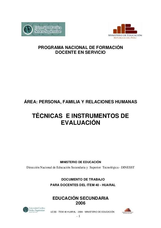 PROGRAMA NACIONAL DE FORMACIÓN DOCENTE EN SERVICIO  ÁREA: PERSONA, FAMILIA Y RELACIONES HUMANAS  TÉCNICAS E INSTRUMENTOS D...