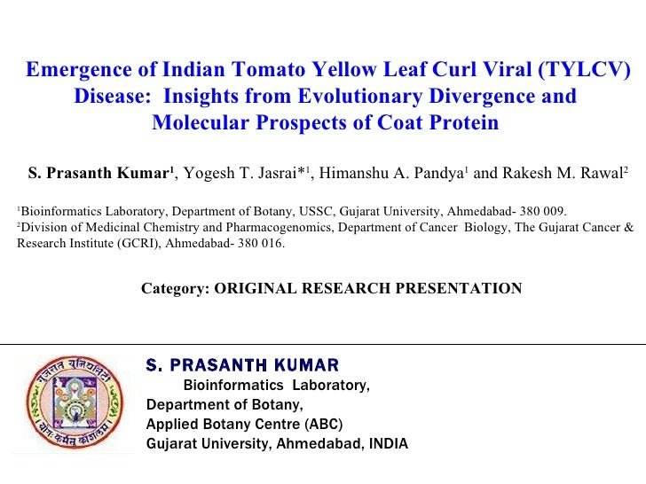 Emergence of Indian Tomato Yellow Leaf Curl Viral (TYLCV) Disease:  Insights from Evolutionary Divergence and  Molecular P...
